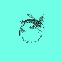 just keep swimming 1
